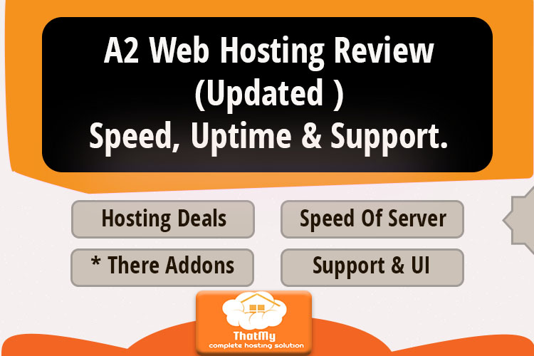A2 Web Hosting Review (Updated )Speed, Uptime & support.
