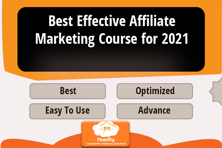 Best Effective Affiliate Marketing Course for 2021