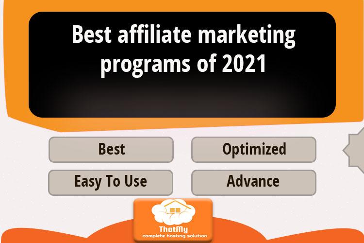 Best affiliate marketing programs of 2021