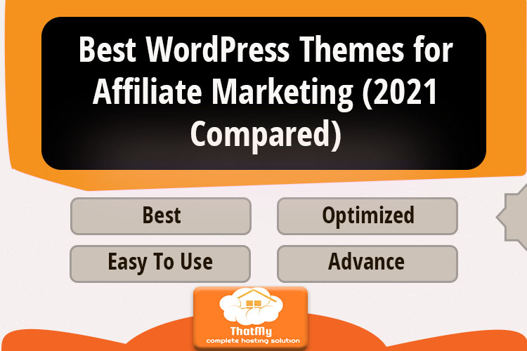 Best WordPress Themes for Affiliate Marketing (2021 Compared)