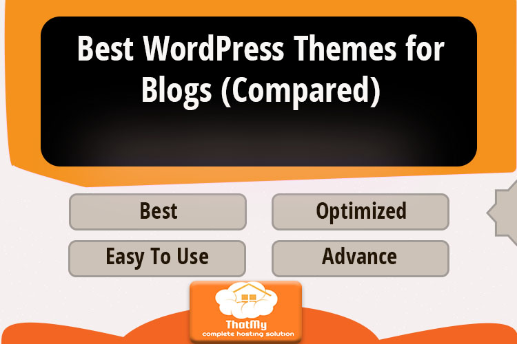 Best WordPress Themes for Blogs (Compared)