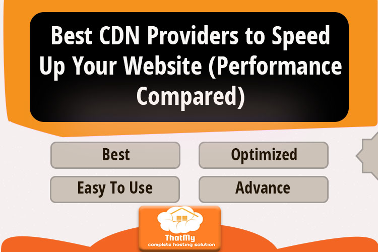 Best CDN Providers to Speed Up Your Website (Performance Compared)
