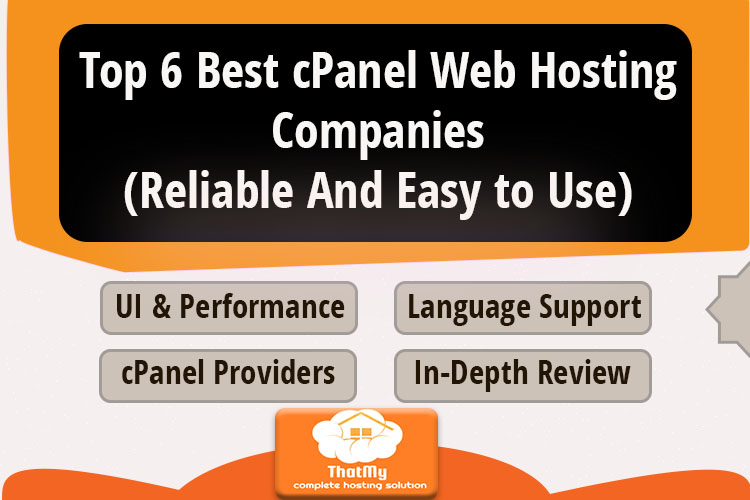 Top 6 Best cPanel Web Hosting Companies(Reliable And Easy to Use)