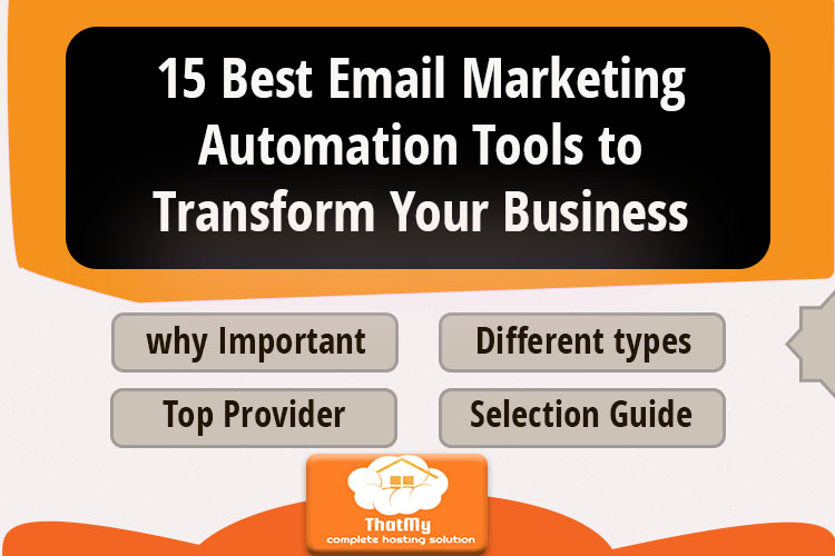 15 Best Email Marketing Automation Tools to Transform Your Business