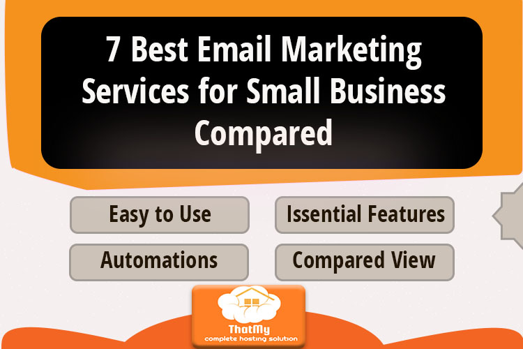 7 Best Email Marketing Services for Small Business Compared