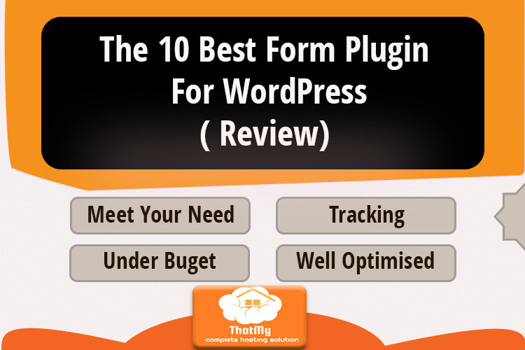 The 10 Best Form Plugin For WordPress- ( Review)