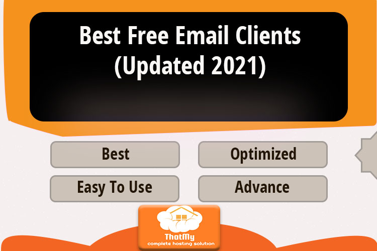 Best Free Email Clients (Updated 2021)