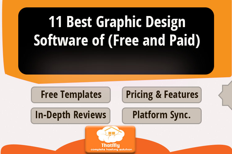 11 Best Graphic Design Software (Free and Paid)