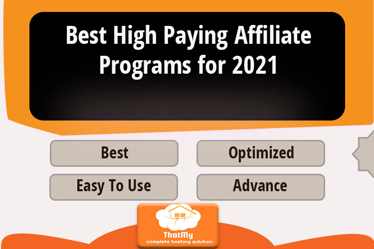 Best High Paying Affiliate Programs for 2021