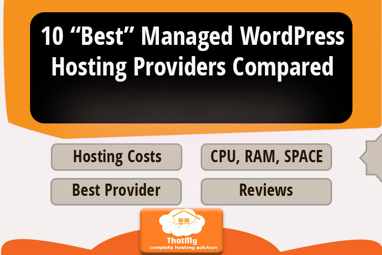 """10 """"Best"""" Managed WordPress Hosting Providers Compared"""