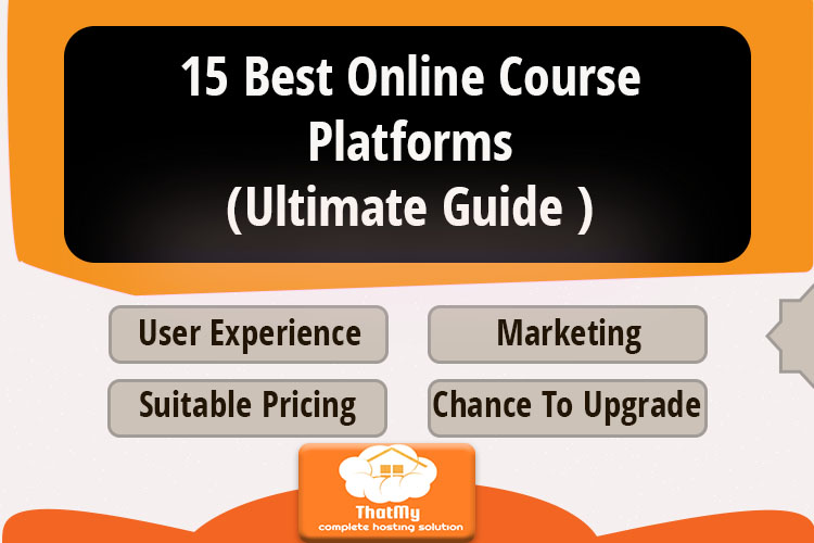 15 Best Online Course Platforms (Ultimate Guide )