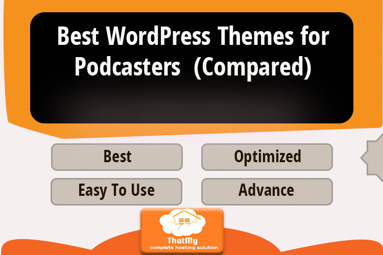 Best WordPress Themes for Podcasters (Compared)