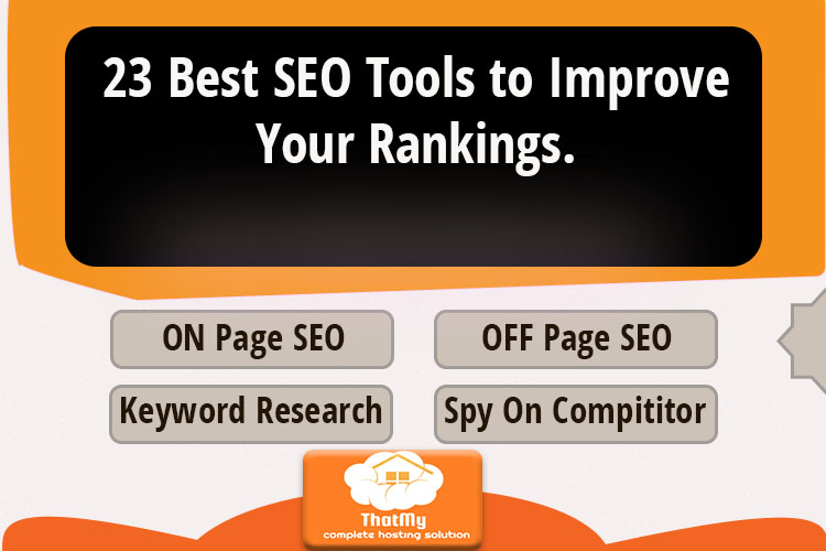 23 Best SEO Tools to Improve Your Rankings