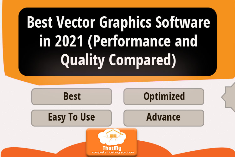 Best Vector Graphics Software in 2021 (Performance and Quality Compared)