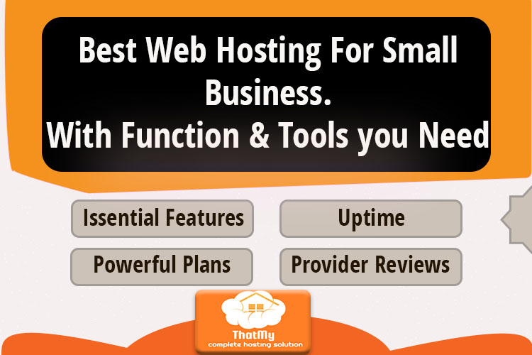 Best Web Hosting For Small Business. With Function & Tools, you Need