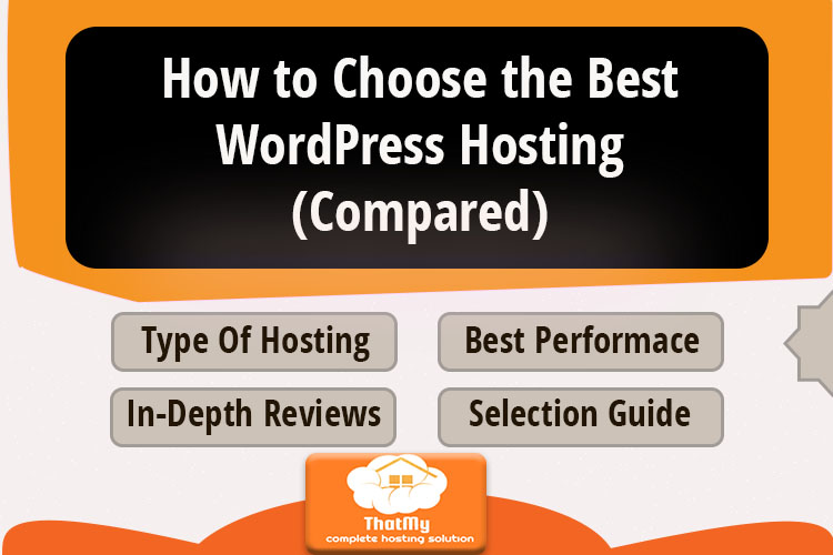How to Choose the Best WordPress Hosting (Compared)