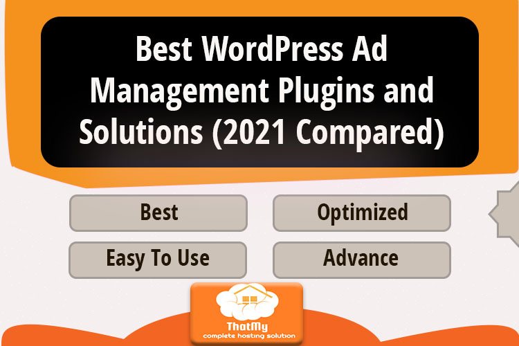 Best WordPress Ad Management Plugins and Solutions (2021 Compared)