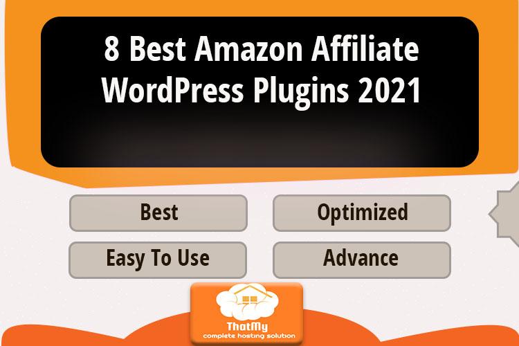 8 Best Amazon Affiliate WordPress Plugins 2021