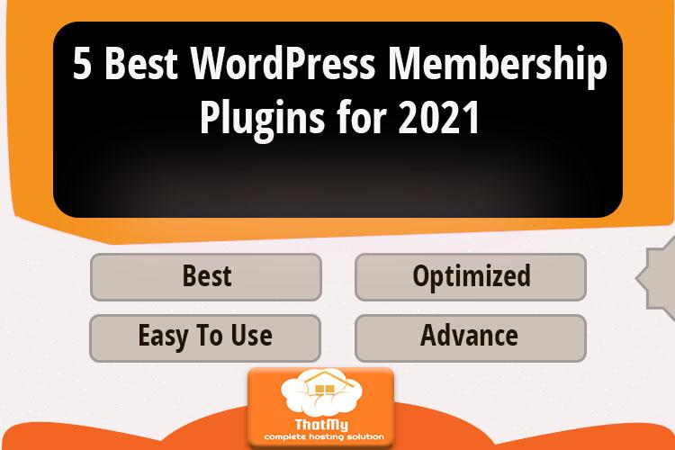 5 Best WordPress Membership Plugins for 2021