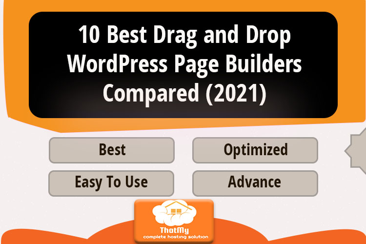 10 Best Drag and Drop WordPress Page Builders Compared (2021)