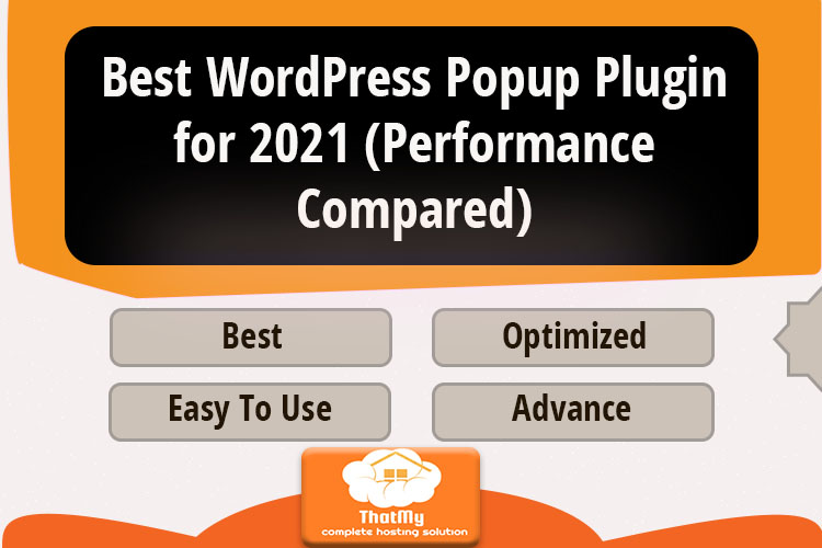 Best WordPress Popup Plugin for 2021 (Performance Compared)