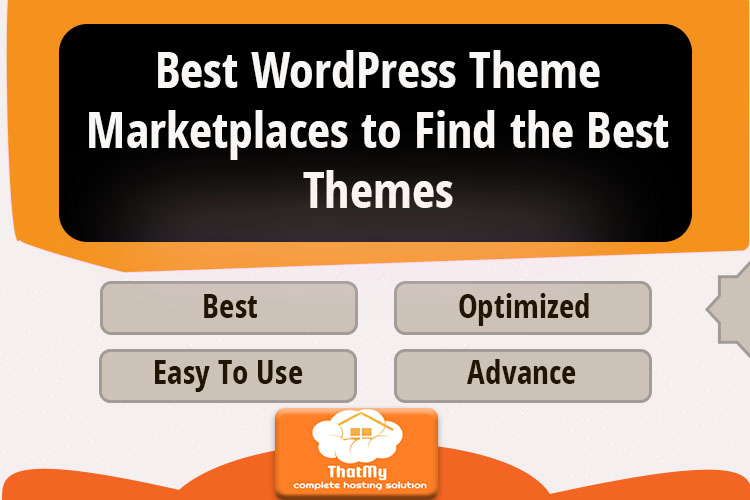 Best  WordPress Theme Marketplaces to Find the Best Themes