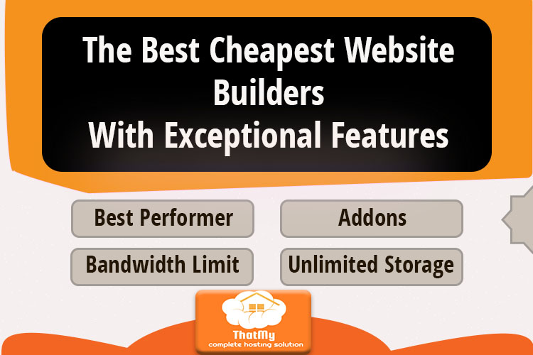The Best Cheapest Website BuildersWith Exceptional Features