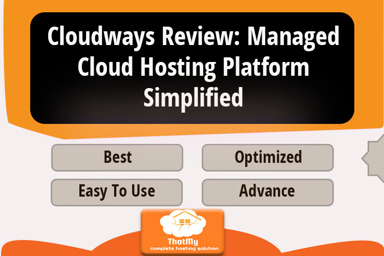 Cloudways Review: Managed Cloud Hosting Platform Simplified
