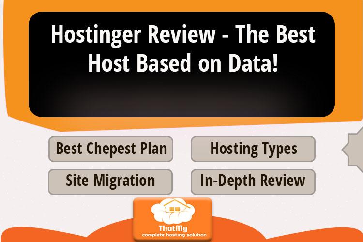 Hostinger Review - The Best Host Based on Data.