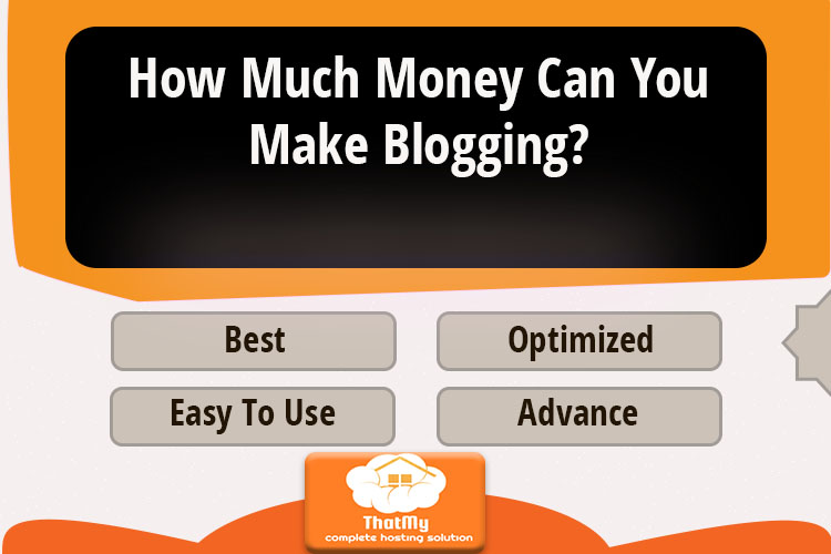 How Much Money Can You Make Blogging?