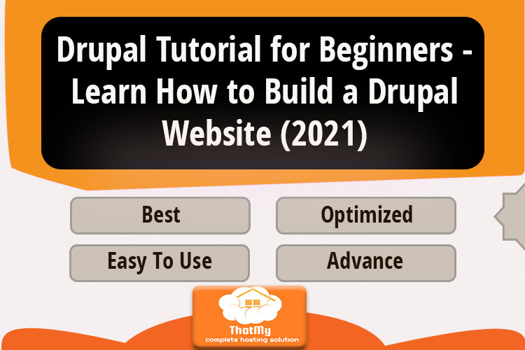 Drupal Tutorial for Beginners - Learn How to Build a Drupal Website (2021)