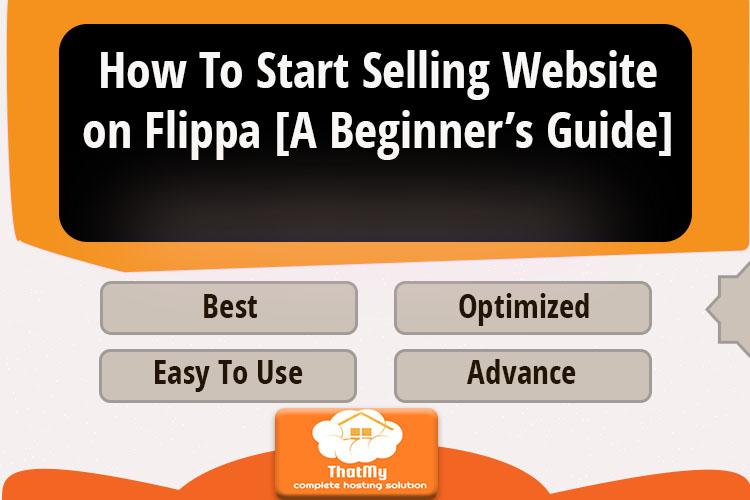 How To Start Selling Website on Flippa [A Beginner's Guide]