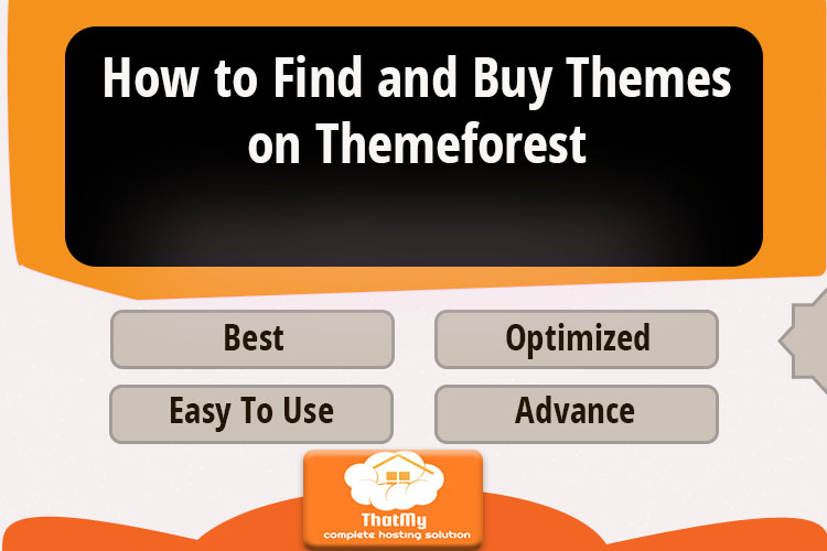 How to Find and Buy Themes on Themeforest