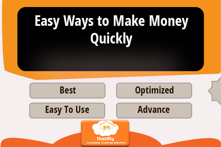 Easy Ways to Make Money Quickly