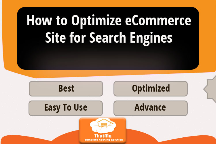 How to Optimize eCommerce Site for Search Engines