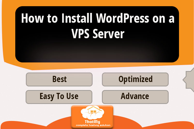 How to Install WordPress on a VPS Server