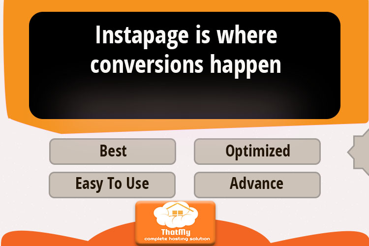 Instapage is where conversions happen