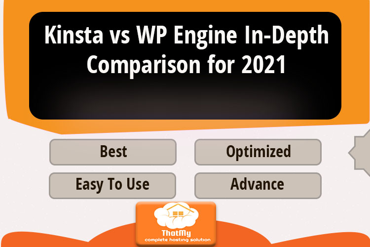 Kinsta vs WP Engine In-Depth Comparison for 2021