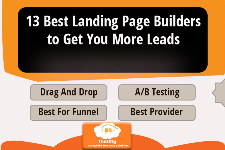 13 Best Landing Page Builders to Get You More Leads