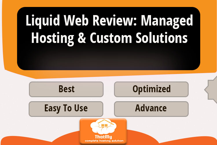 Liquid Web Review: Managed Hosting & Custom Solutions