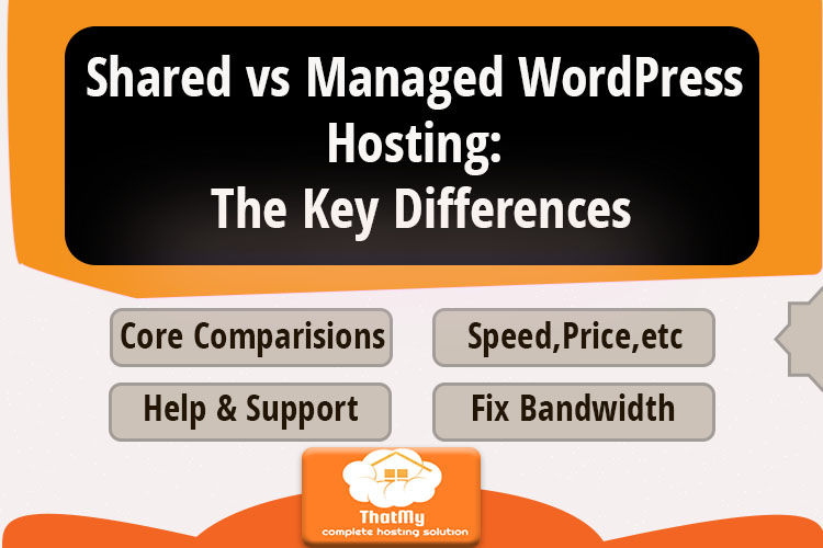 Shared vs. Managed WordPress Hosting: The Key Differences