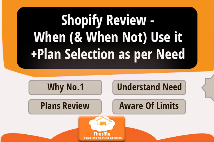 Shopify Review - When (& When Not) Use it