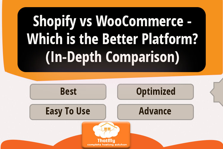 Shopify vs WooCommerce - Which is the Better Platform? (In-Depth Comparison)