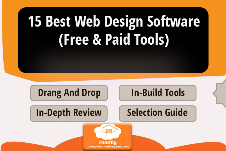 15 Best Web Design Software (Free & Paid Tools)