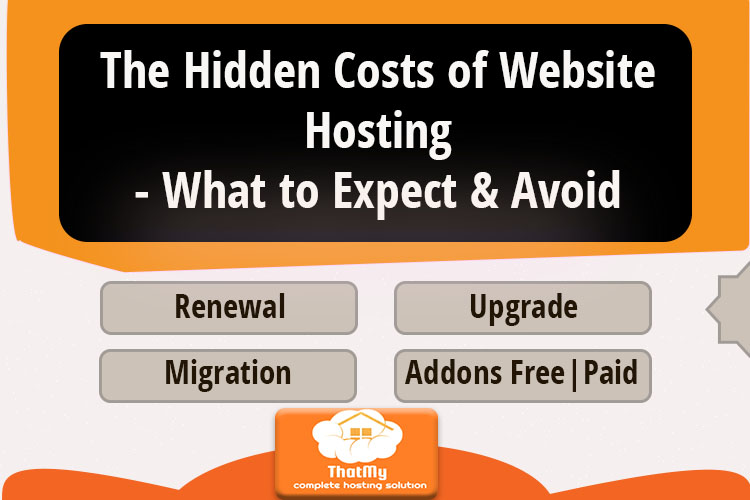 The Hidden Costs of Website Hosting- What to Expect & Avoid