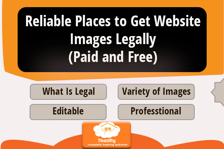 Reliable Places to Get Website Images Legally (Paid and Free)