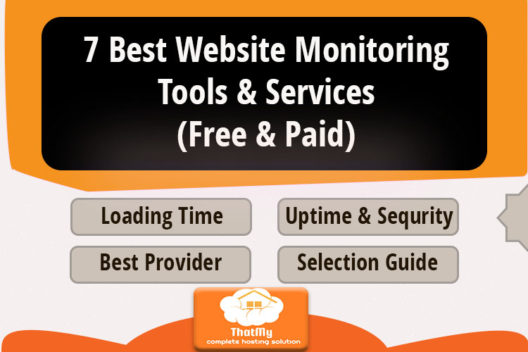 7 Best Website Monitoring Tools & Services (Free & Paid)
