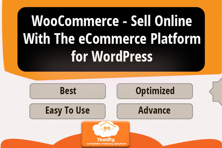 WooCommerce - Sell Online With The eCommerce Platform for WordPress