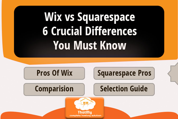 Wix vs. Squarespace6 Crucial Differences You Must Know