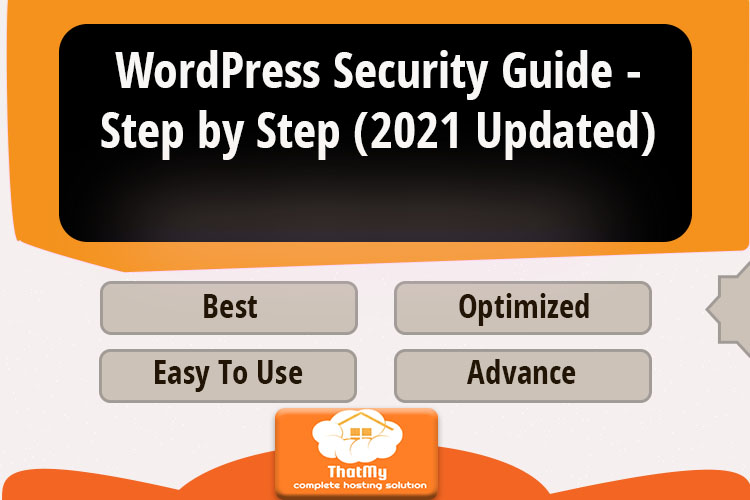 WordPress Security Guide - Step by Step (2021 Updated)